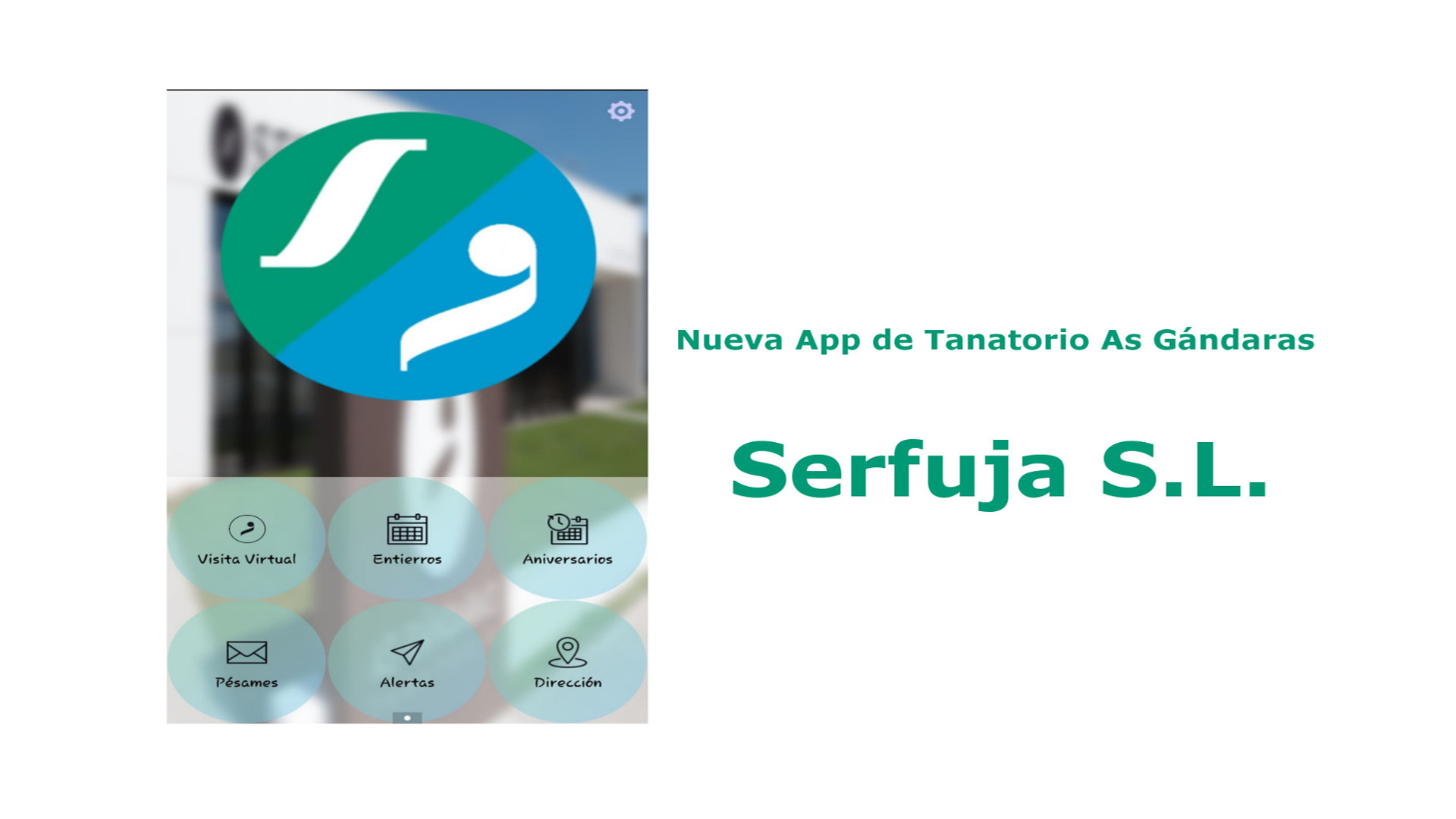 Nueva App de Tanatorio As Gándaras - Serfuja S.L.1920.