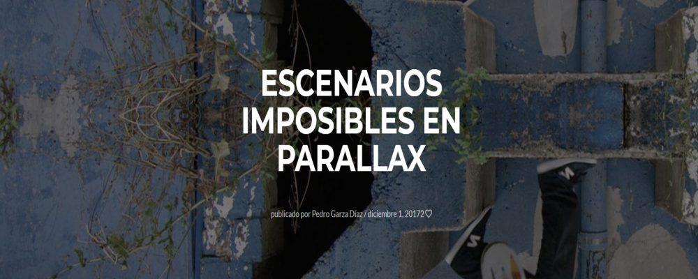 Escenarios imposibles en Parallax