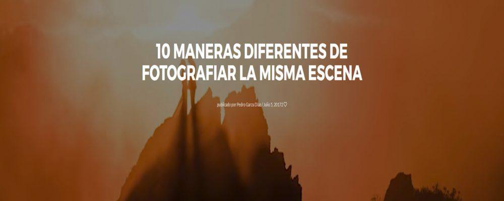 10 maneras diferentes de fotografiar la misma escena