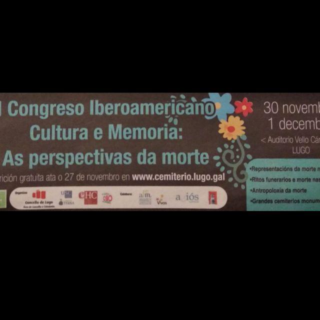 I Congreso Iberoamericano Cultura e Memoria: As perspectivas da morte