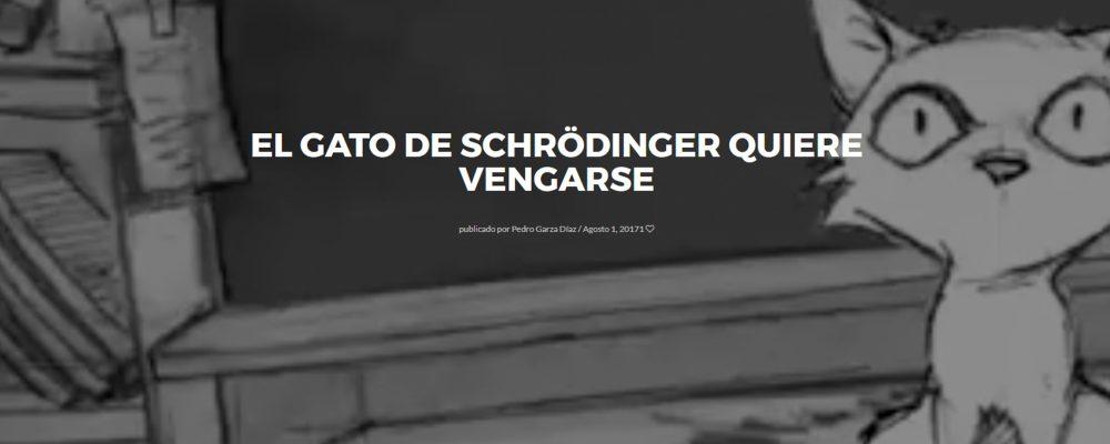 El gato de Schrödinger quiere vengarse
