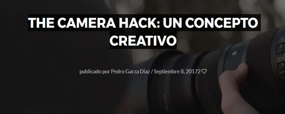 The Camera Hack: Un concepto creativo