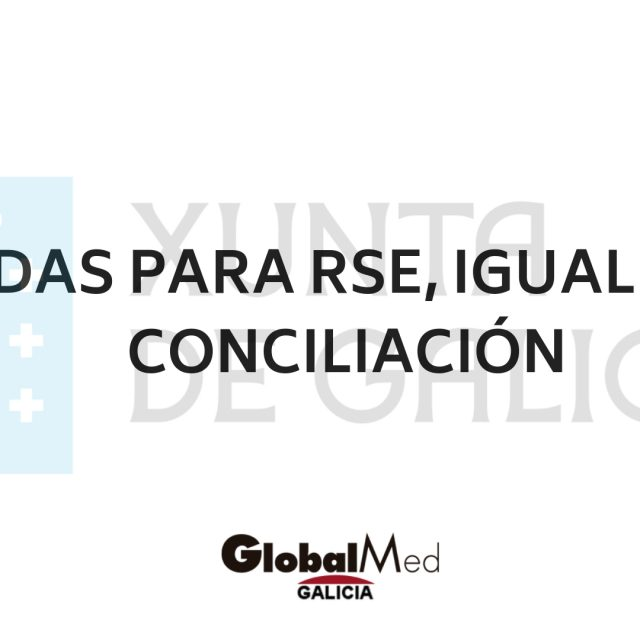 Ayudas para implantar la RSE, la igualdad y la conciliación laboral