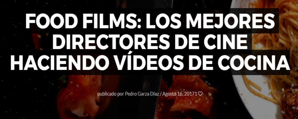 Food Films: los mejores directores de cine haciendo vídeos de cocina