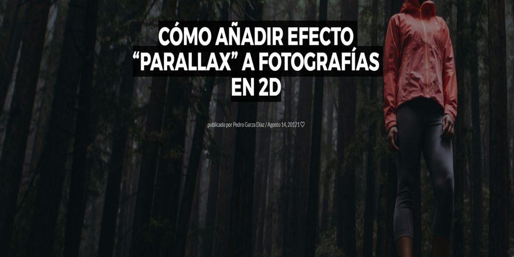 """Cómo añadir efecto """"Parallax"""" a fotografías en 2D"""