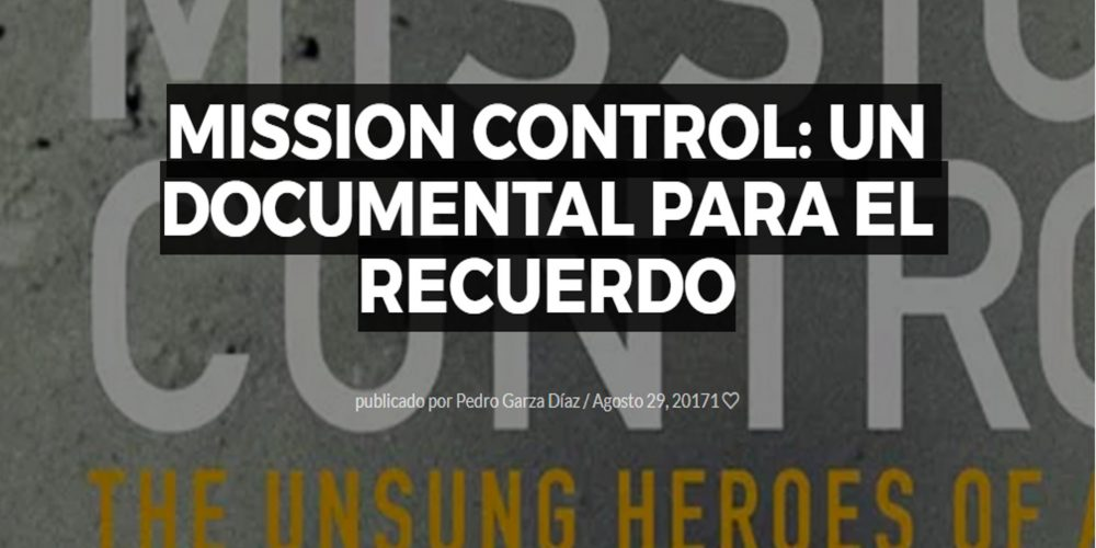 Mission Control: Un documental para el recuerdo