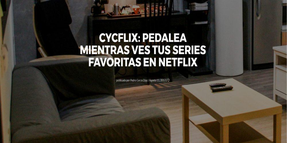 Cycflix: Pedalea mientras ves tus series favoritas en Netflix
