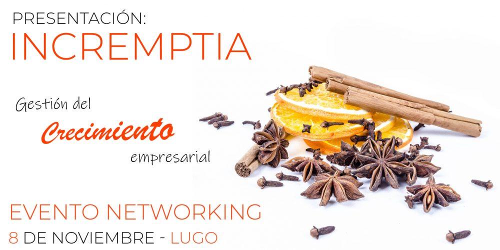 Evento networking presentación Incremptia