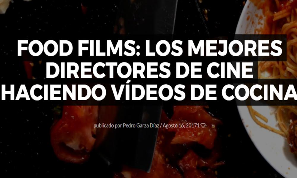 food films los mejores directores de cine haciendo vídeos de cocina