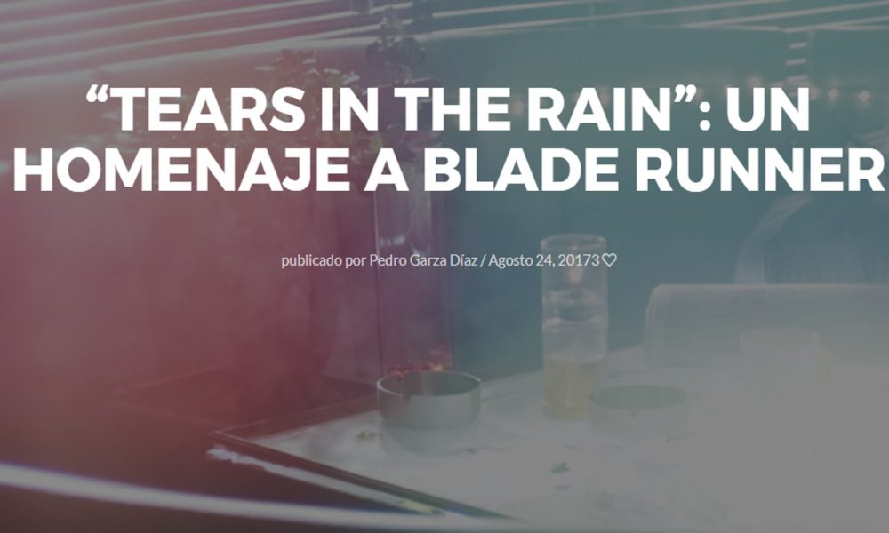 thears in the rain un homenaje a blade runer