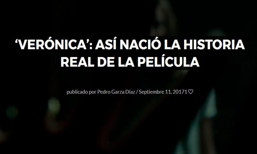 veronica: Así nació la historia real de la película