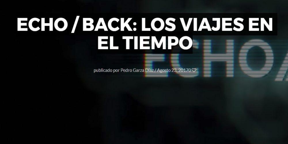 Echo / Back: Los viajes en el tiempo